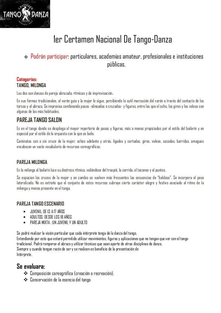 1er Certamen Nacional De Tango-Danza         Podrán participar: particulares, academias amateur, profesionales e instituc...