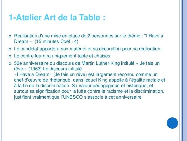 """1-Atelier Art de la Table :   Réalisation dune mise en place de 2 personnes sur le thème : """"I Have a    Dream » (15 minut..."""