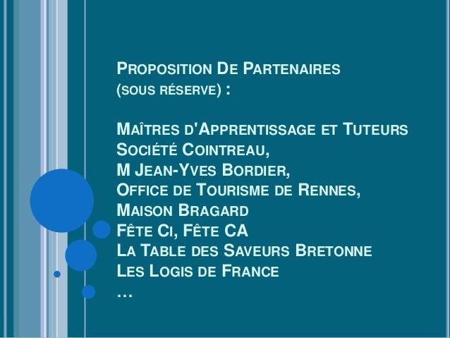 PROPOSITION DE PARTENAIRES(SOUS RÉSERVE) :MAÎTRES DAPPRENTISSAGE ET TUTEURSSOCIÉTÉ COINTREAU,M JEAN-YVES BORDIER,OFFICE DE...