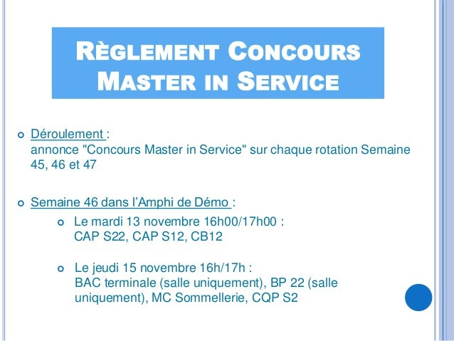 """RÈGLEMENT CONCOURS             MASTER IN SERVICE   Déroulement :    annonce """"Concours Master in Service"""" sur chaque rotat..."""