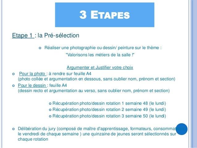 3 ETAPESEtape 1 : la Pré-sélection                 Réaliser une photographie ou dessin/ peinture sur le thème :          ...