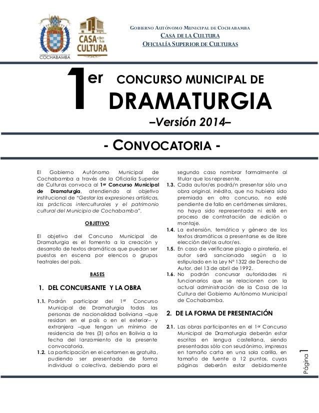 1er Concurso Municipal de Dramaturgia –Versión 2014– Página1 CONCURSO MUNICIPAL DE DRAMATURGIA –Versión 2014– - CONVOCATOR...