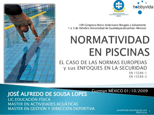 1ER Congreso Ibero-Americano Resgate y Salvamento                           1 a 3 de Octobre Universidad de Guadalajara(Gu...