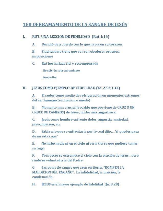 1ER DERRAMAMIENTO DE LA SANGRE DE JESÚSI. RUT, UNA LECCION DE FIDELIDAD (Rut 1:16)A. Decidió de a cuerdo con lo que había ...