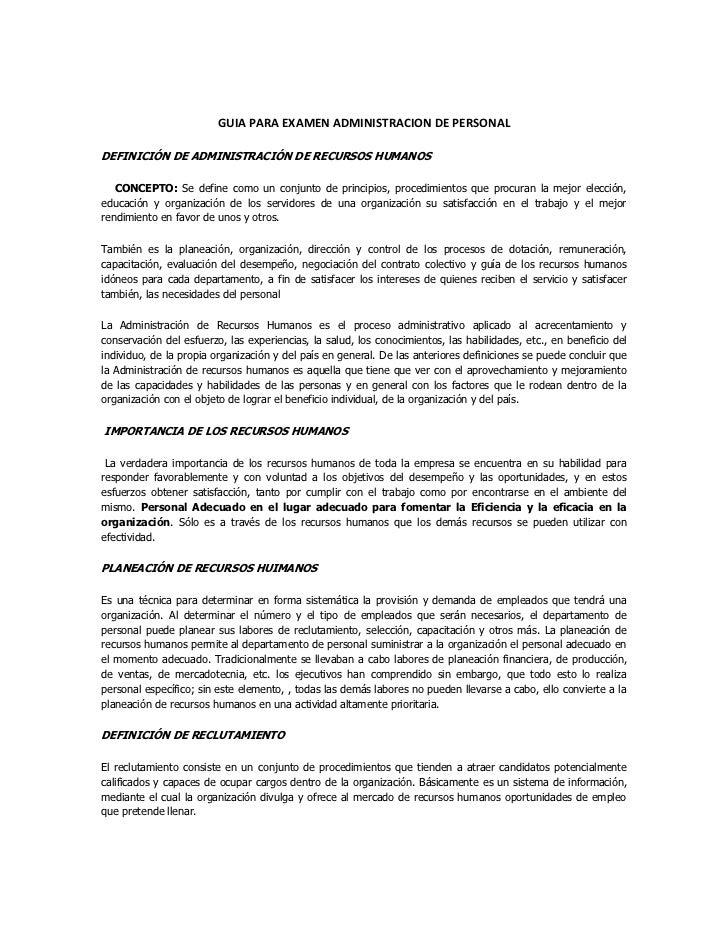 GUIA PARA EXAMEN ADMINISTRACION DE PERSONALDEFINICIÓN DE ADMINISTRACIÓN DE RECURSOS HUMANOS   CONCEPTO: Se define como un ...