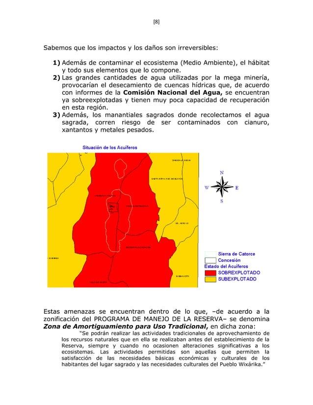 [8] Sabemos que los impactos y los daños son irreversibles: 1) Además de contaminar el ecosistema (Medio Ambiente), el háb...