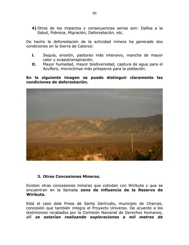 [9] 4) Otros de los impactos y consecuencias serios son: Daños a la Salud, Pobreza, Migración, Deforestación, etc. De hech...