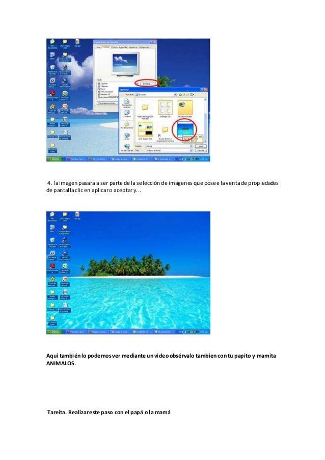 4. laimagenpasara a ser parte de la selecciónde imágenesque posee laventade propiedades de pantallaclicen aplicaro aceptar...