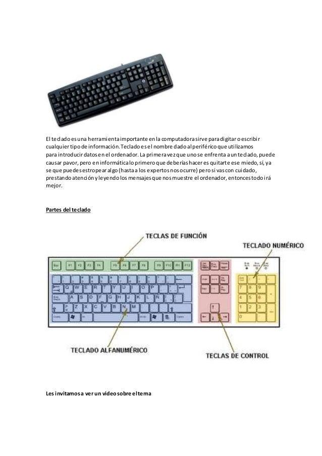 El tecladoesuna herramientaimportante enlacomputadorasirve paradigitaroescribir cualquiertipode información.Tecladoesel no...