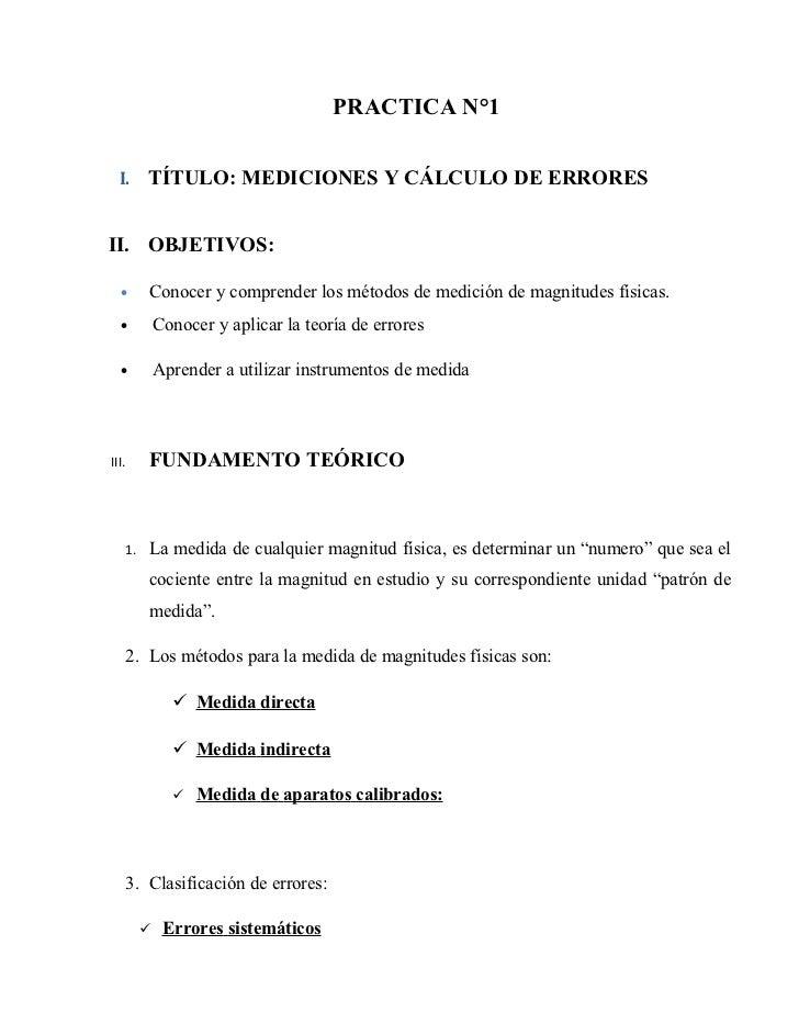 PRACTICA N°1  I.        TÍTULO: MEDICIONES Y CÁLCULO DE ERRORESII. OBJETIVOS:  •         Conocer y comprender los métodos ...