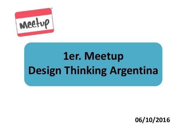 1er. Meetup Design Thinking Argentina 06/10/2016