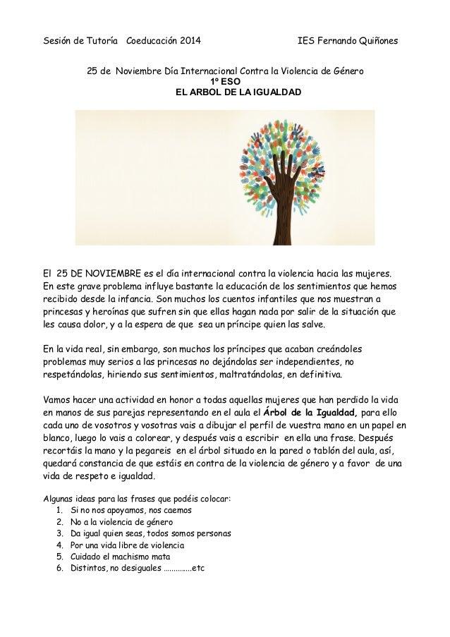 Sesión de Tutoría Coeducación 2014 IES Fernando Quiñones  25 de Noviembre Día Internacional Contra la Violencia de Género ...