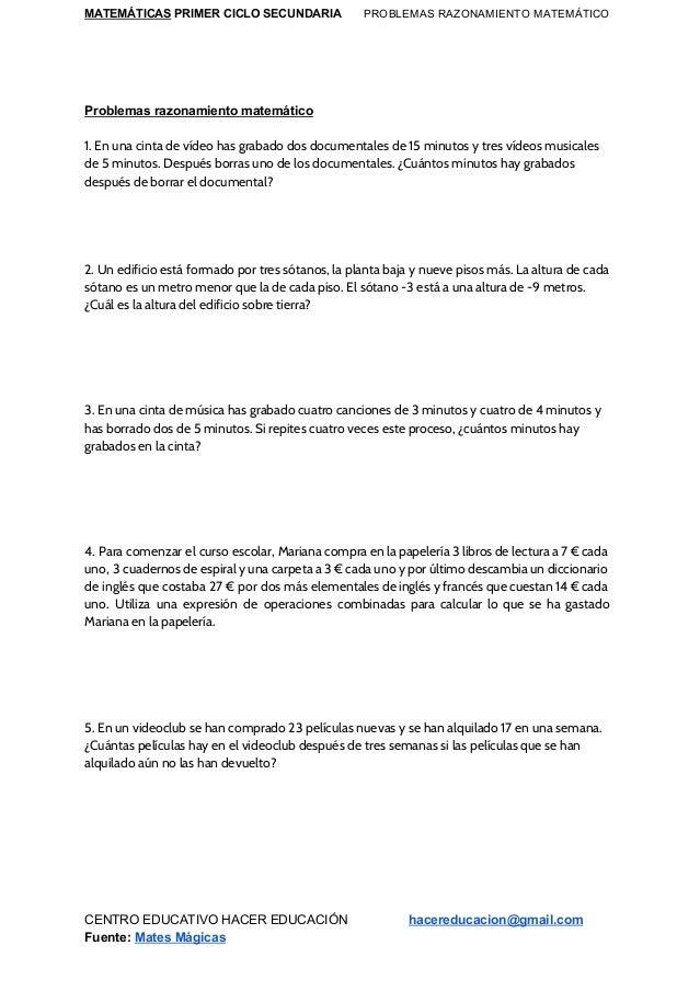 MATEMÁTICAS PRIMER CICLO SECUNDARIA PROBLEMAS RAZONAMIENTO MATEMÁTICO Problemas razonamiento matemático 1. En una cinta ...