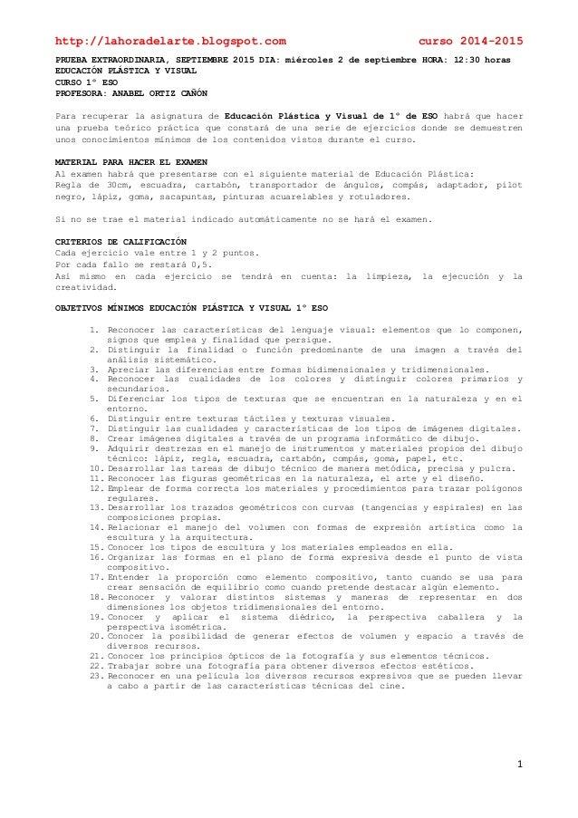 http://lahoradelarte.blogspot.com curso 2014-2015 1 PRUEBA EXTRAORDINARIA, SEPTIEMBRE 2015 DIA: miércoles 2 de septiembre ...