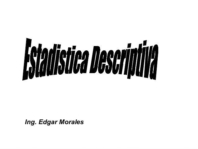 Ing. Edgar Morales