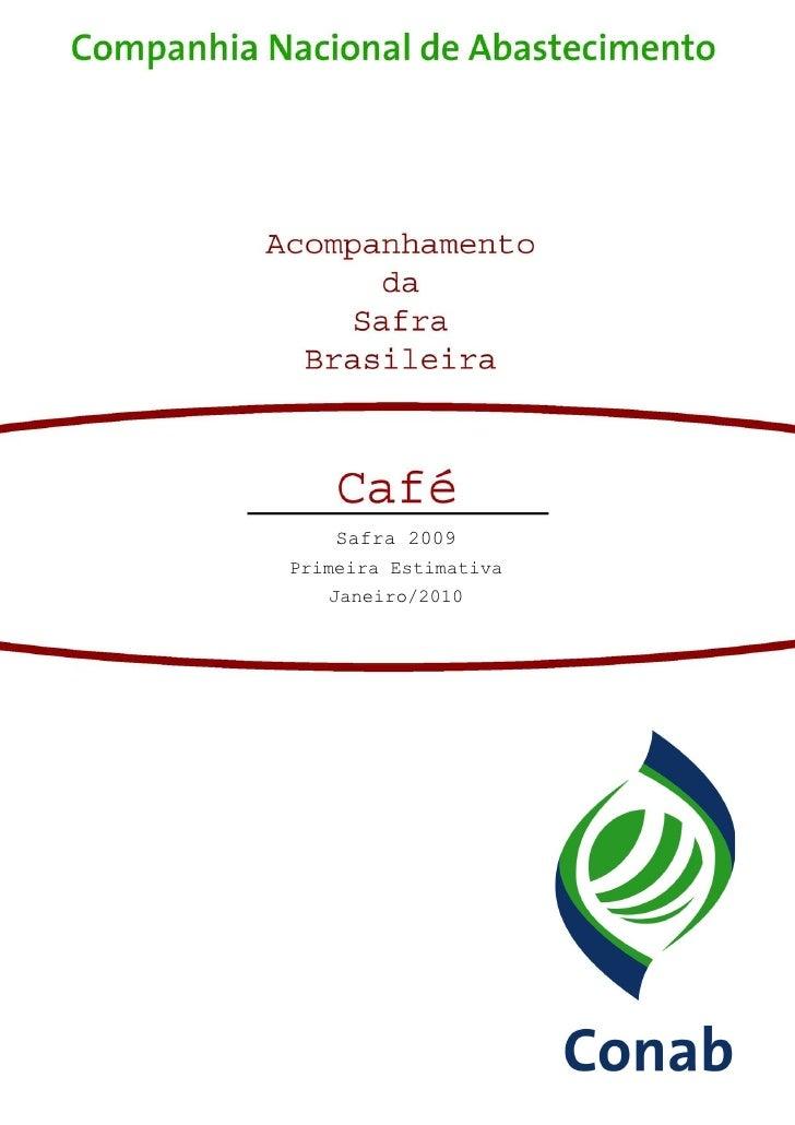 Safra 2009 Primeira Estimativa    Janeiro/2010