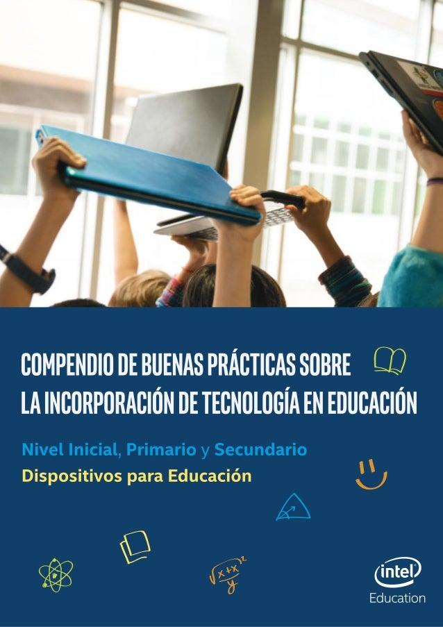 1 ÍNDICE   ESTRUCTURA  GENERAL 1. Visión  Intel®  Education   2. Propósitos  de  Intel  Argentina   3. D...