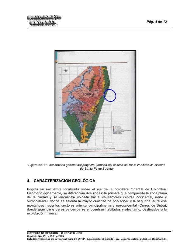 Pág. 4 de 12 Figura No.1.: Localización general del proyecto (tomado del estudio de Micro zonificación sísmica de Santa Fe...