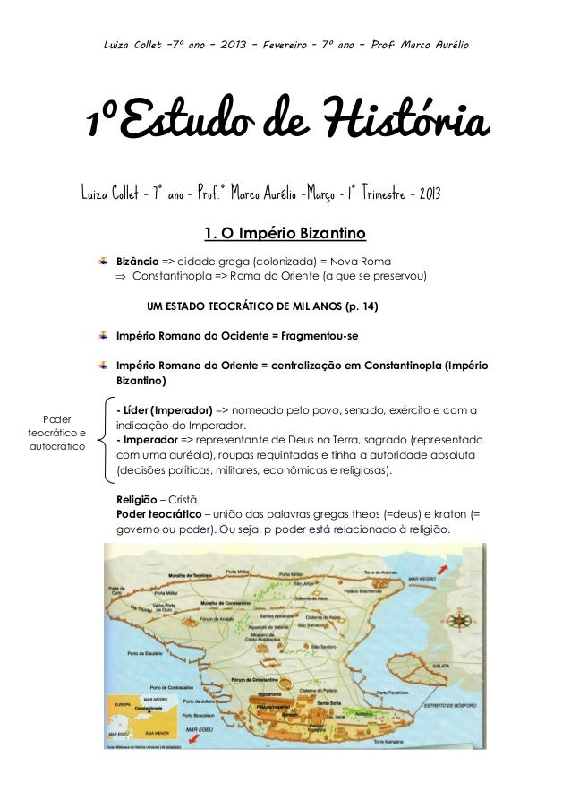 Luiza Collet –7º ano – 2013 – Fevereiro - 7º ano – Prof. Marco Aurélio  1ºEstudo de História Luiza Collet – 7º ano – Prof....