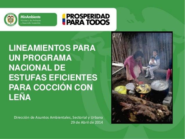 Título Subtítulo o texto necesario Dirección de Asuntos Ambientales, Sectorial y Urbana 29 de Abril de 2014 LINEAMIENTOS P...