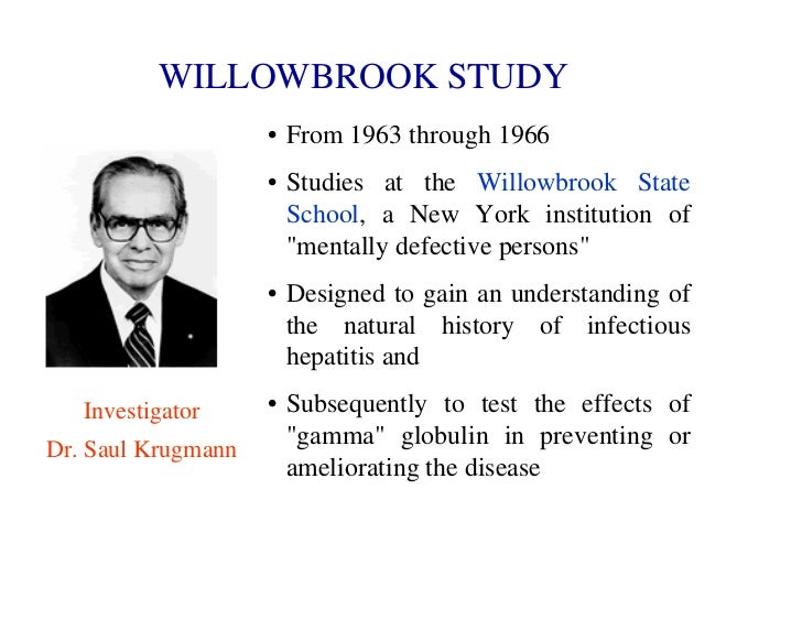 Willowbrook Hepatitis Studies Revisited: Ethical Aspects ...