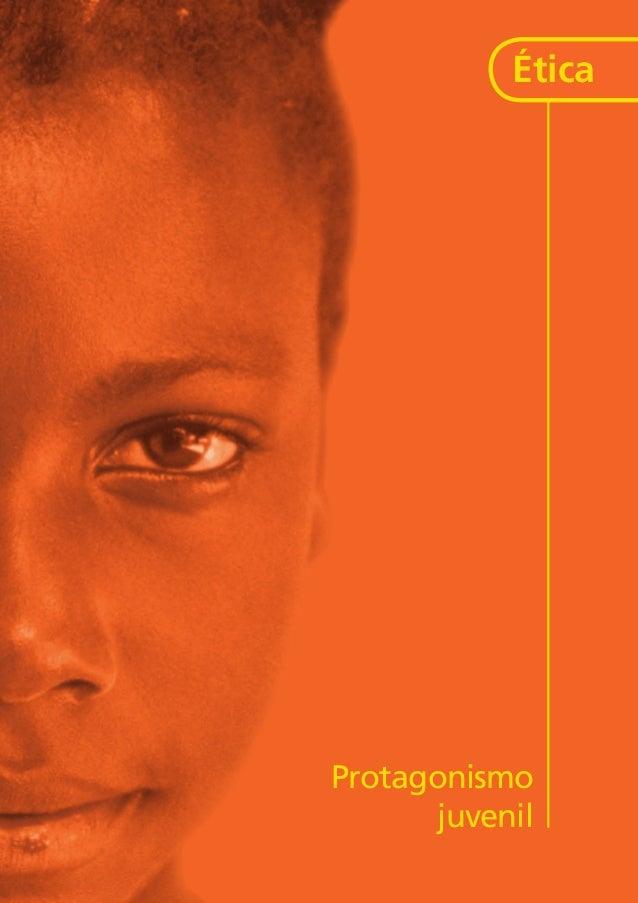 Secretaria Especial dos Direitos Humanos Ministério da Educação Protagonismo juvenil Ética kit2_CAPA_mod1.indd 2-3 10/3/20...