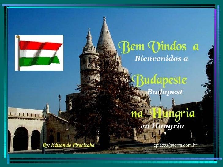 Bienvenidos a Budapest en Hungría