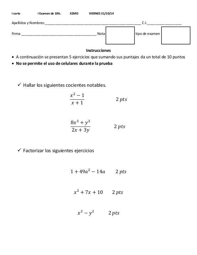 I corte I Examen de 10%. X2MD VIERNES 31/10/14  Apellidos y Nombres:__________________________________________________ C.I...