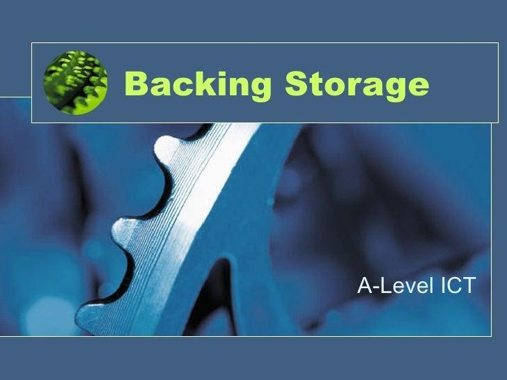 Backing Storage A-Level ICT