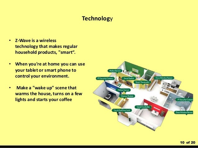 """10 of 20 • Z-Wave is a wireless technology that makes regular household products, """"smart"""". • When you're at home you can u..."""
