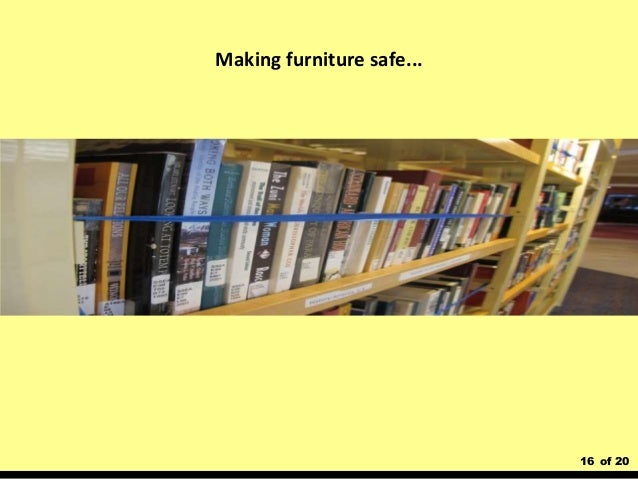 16 of 20 Making furniture safe...
