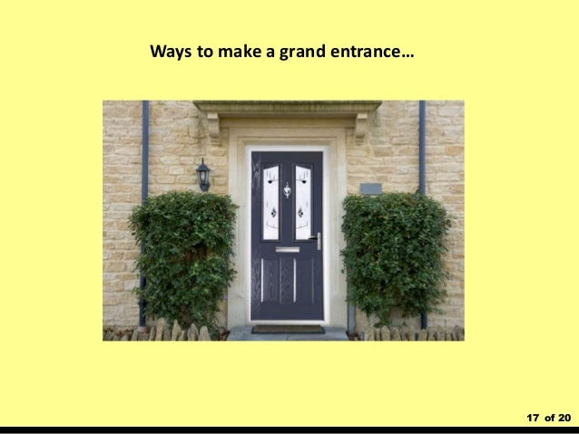 17 of 20 Ways to make a grand entrance…