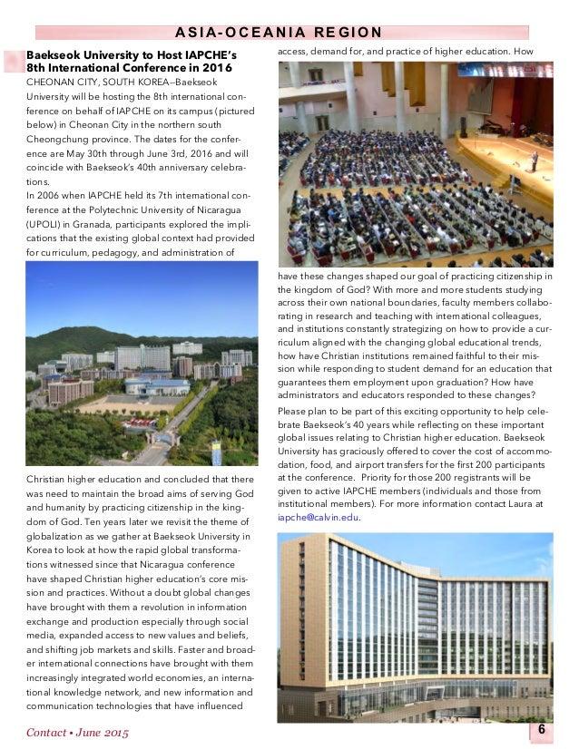 A S I A - O C E A N I A  R E G I O N Contact • June 2015 6 Baekseok University to Host IAPCHE's 8th International Confere...