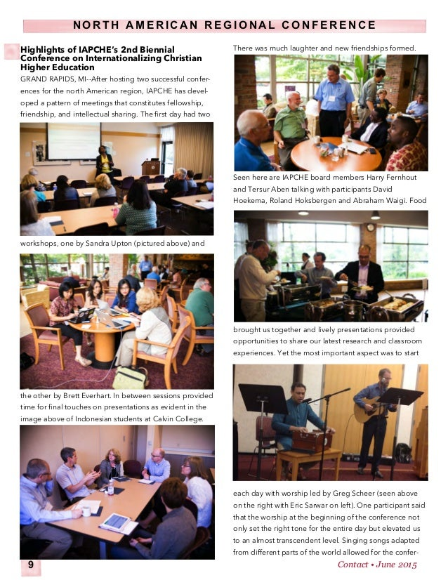 Highlights of IAPCHE's 2nd Biennial Conference on Internationalizing Christian Higher Education GRAND RAPIDS, MI--After ho...