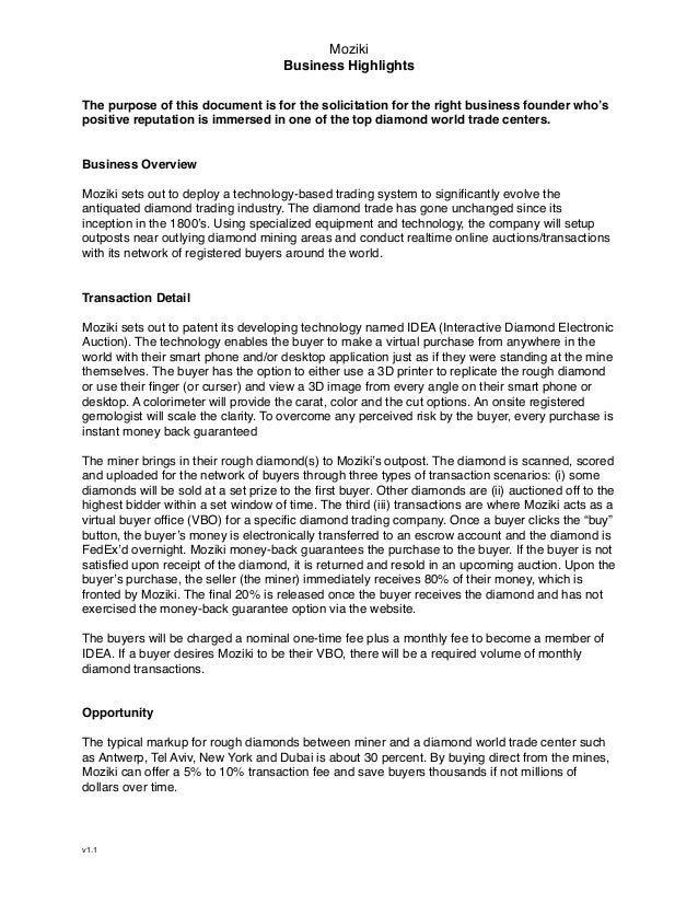 Moziki ! Business Highlights ! The purpose of this document is for the solicitation for the right business founder who's p...
