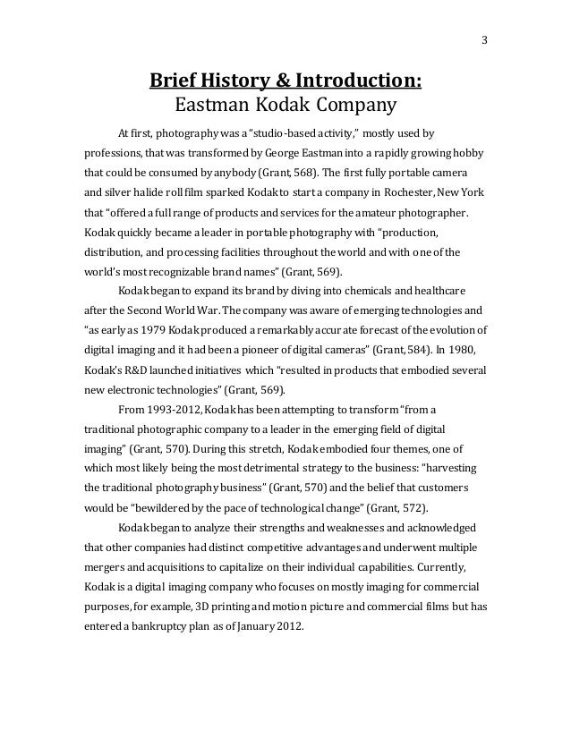 eastman kodak change over essay Access articles about the history, business approaches, mgmt and mktg of eastman kodak & fujifilm eastman kodak has been a developer and pioneer of photographic films for over 130 yrs.