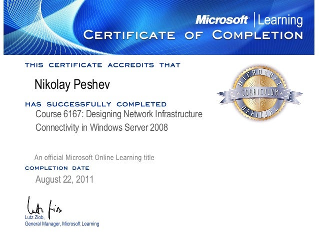 LutzZiob, GeneralManager,MicrosoftLearning completion date has successfully completed this certificate accredits that Anof...