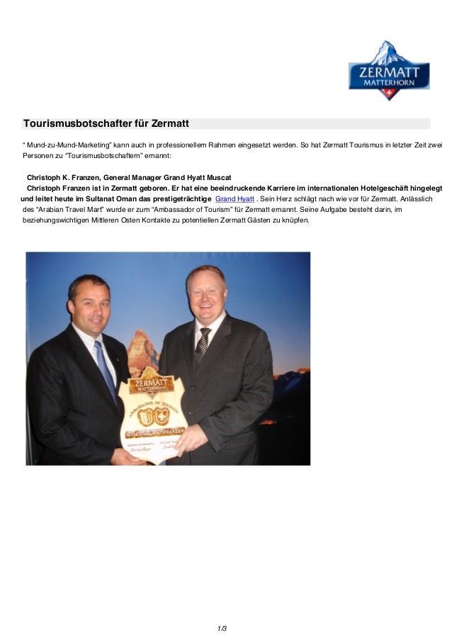 """Tourismusbotschafter für Zermatt """" Mund-zu-Mund-Marketing"""" kann auch in professionellem Rahmen eingesetzt werden. So hat Z..."""