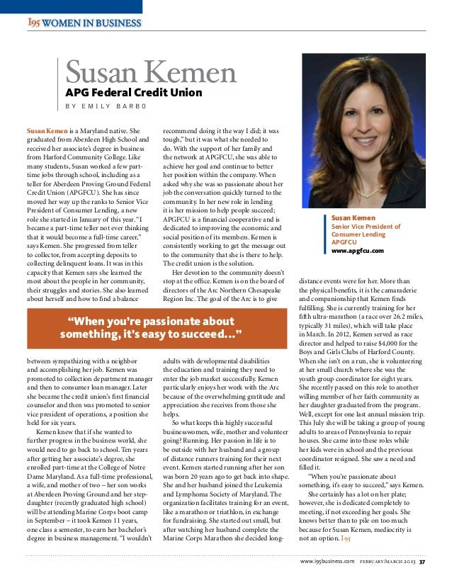 www.i95business.com february/march 2013 37 WOMEN IN DEFENSEWOMEN IN DEFENSE WOMEN IN BUSINESSWOMEN IN BUSINESS Susan Kemen...