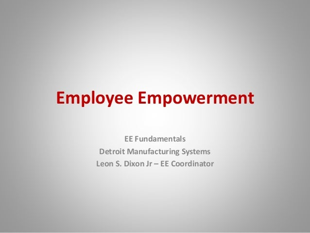 employee empowerment five parameters essay The purpose of this study is to uncover the role of empowering women and achieving gender equality in the sustainable development of ethiopia even though africa has witnessed commendable achievements in social development, its progress on gender and women's empowerment indicators is slow it still has to face.