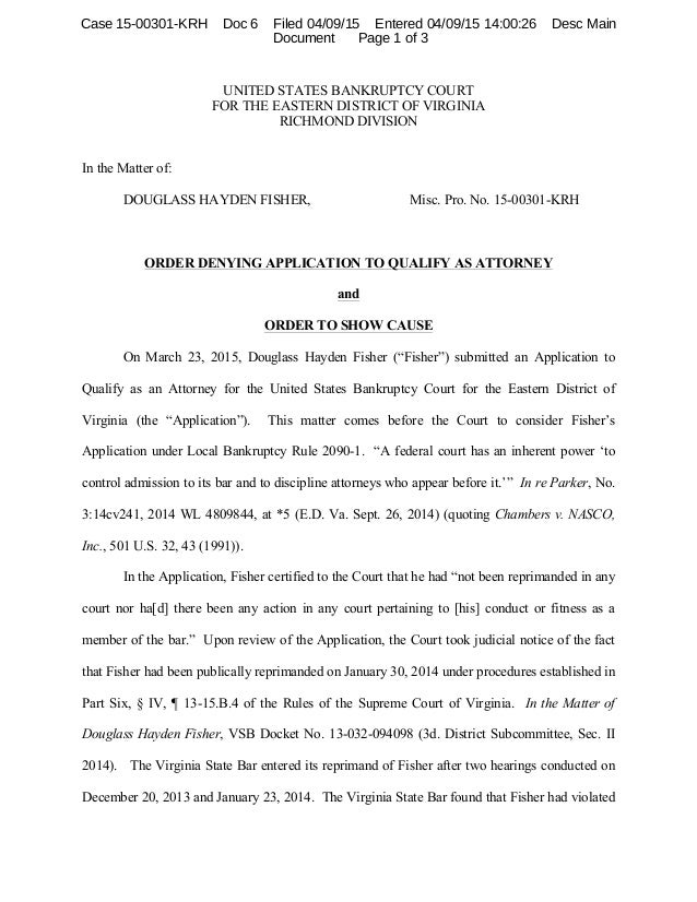 UNITED STATES BANKRUPTCY COURT FOR THE EASTERN DISTRICT OF VIRGINIA RICHMOND DIVISION In the Matter of: DOUGLASS HAYDEN FI...