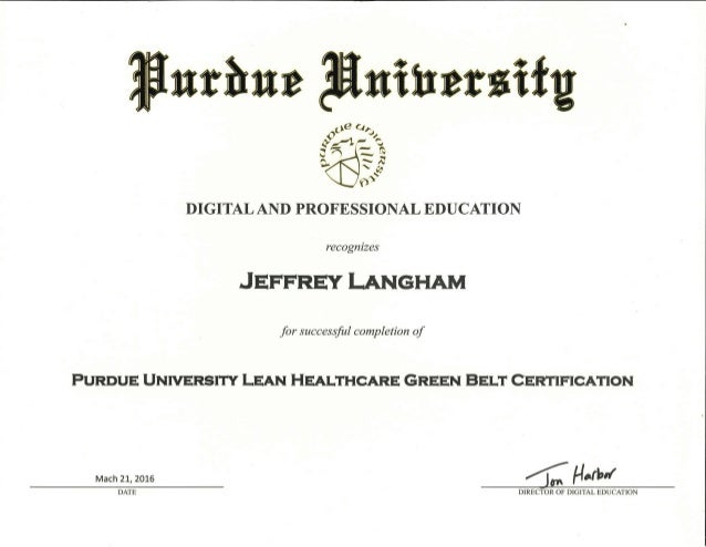 Purdue University Lean Healthcare Green Belt Certification 032116