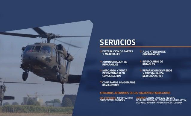 SERVICIOS DISTRIBUCION DE PARTES Y MATERIALES ADMINISTRACION DE REPARABLES MERCADEO Y VENTA DE INVENTARIO EN CONSIGNACION ...