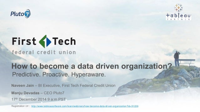 http://www.tableausoftware.com/learn/webinars/how-become-data-driven-organization?id=31226