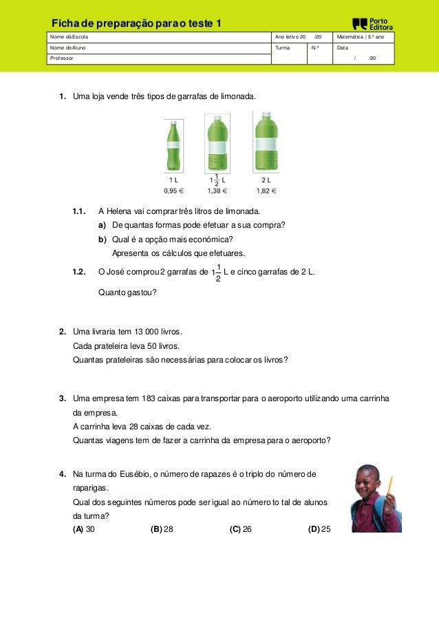 Ficha de preparação para o teste 1  Nome da Escola Ano letiv o 20 /20 Matemática | 5.º ano  Nome do Aluno Turma N.º Data  ...
