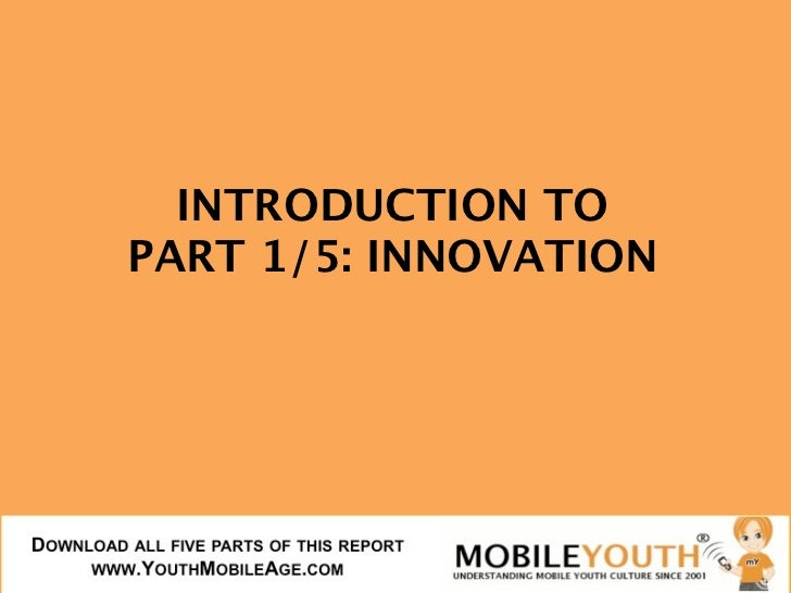 INTRODUCTION TOPART 1/5: INNOVATION