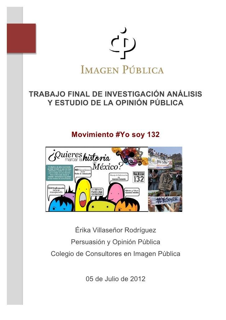TRABAJO FINAL DE INVESTIGACIÓN ANÁLISIS           Y ESTUDIO DE LA OPINIÓN PÚBLICA                      ...