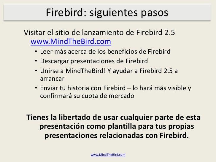 Firebird esusadoparatodostipos de software:ERP/CRM, ventas/cuentas/etc</li></ul>*Soporta Windows y Linux de 32 y 64 bits<b...