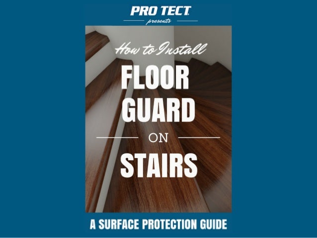 How To Install Floor Guard On Stairs For Home Construction And Remod
