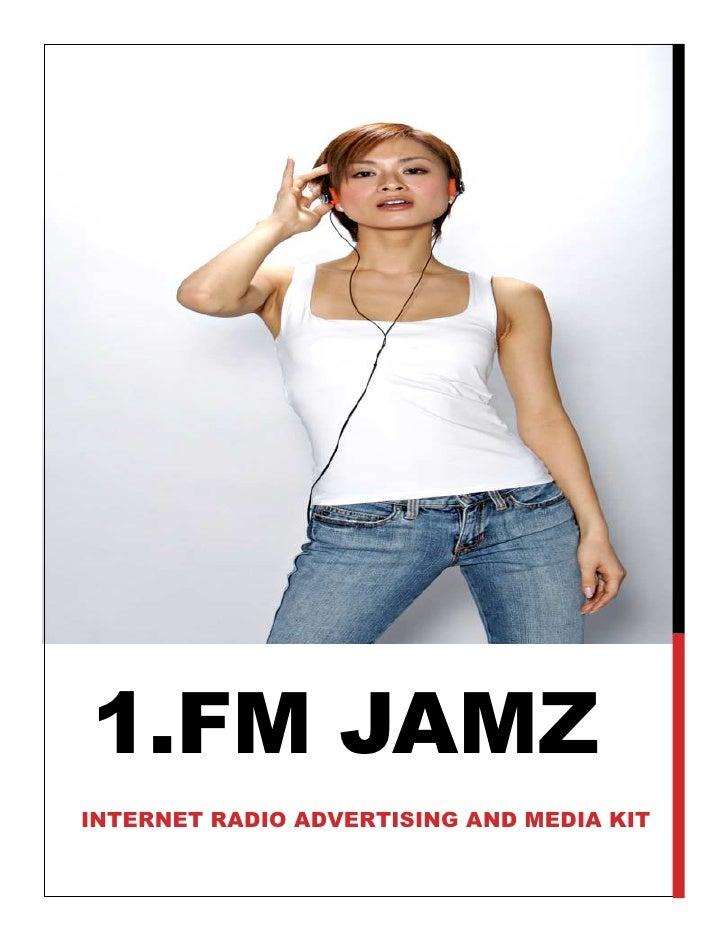 1.FM JAMZ INTERNET RADIO ADVERTISING AND MEDIA KIT